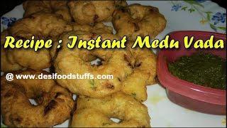 Instant Medu Vada Recipe in Perfect Shape and Crispy   Uddina Vada Recipe  