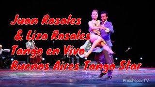 Juan Manuel Rosales & Liza Rosales, 1, Tango en Vivo, Buenos Aires Tango Star  5.06.2018