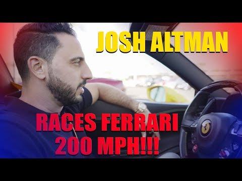 JOSH ALTMAN | DAYMOND JOHN | RACES FERRARI 458 250MPH!! | EPISODE #003