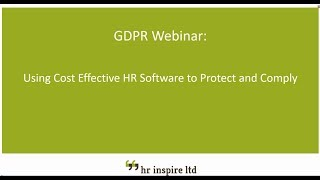 Hr inspire - using cost effective software to protect and comply