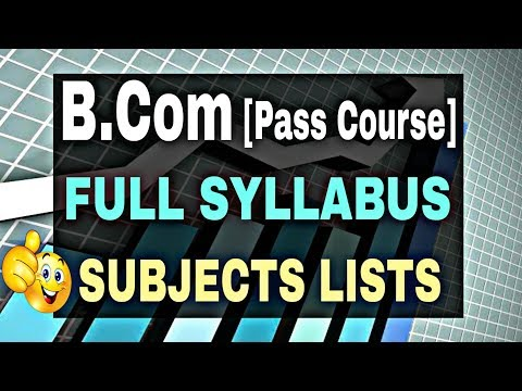 B.com 1st Year, 2nd Year, 3rd Year Complete Syllabus    Bcom Subjects Lists    By Sunil Adhikari   