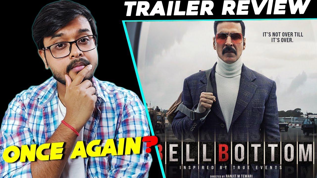 BellBottom Trailer Review    Akshay Kumar
