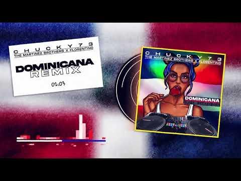 Chucky73, The Martinez Brothers & Florentino - Dominicana scaricare suoneria