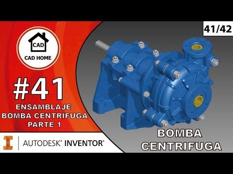 41. Ensamblaje Bomba centrifuga Parte 1 – Bomba Centrifuga