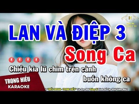 Karaoke Lan Và Điệp 3 Song Ca Âm Thanh Chuẩn Nhạc Sống | Trọng Hiếu