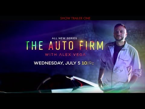 THE AUTO FIRM WITH ALEX VEGA - REALITY SHOW ON VELOCITY  - OFFICIAL TRAILER