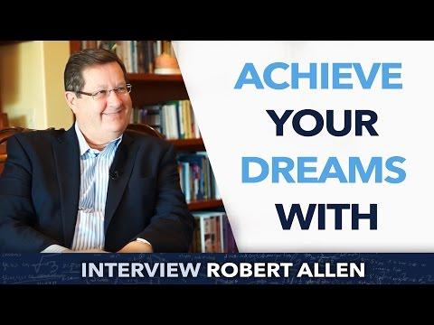 Achieve your dreams with Robert Allen