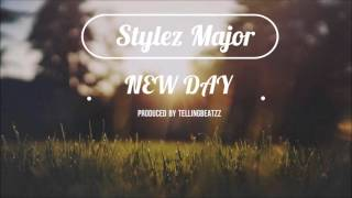 🔥🎵 Stylez Major- New Day [l Audio] [Summer Songs 2018/ Chill Songs) (Happy Songs) Feel Good Music