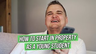 How To Start in Property as a STUDENT | Samuel Leeds Coaching
