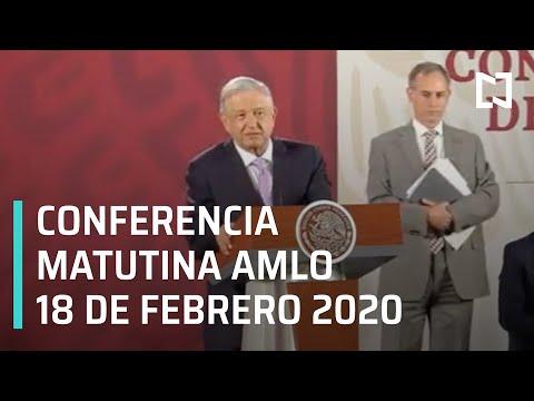 Conferencia matutina AMLO - Martes 18 de febrero 2020