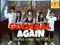 Go Go Golmaal Golmaan Again Dance Cover By PDA mp3