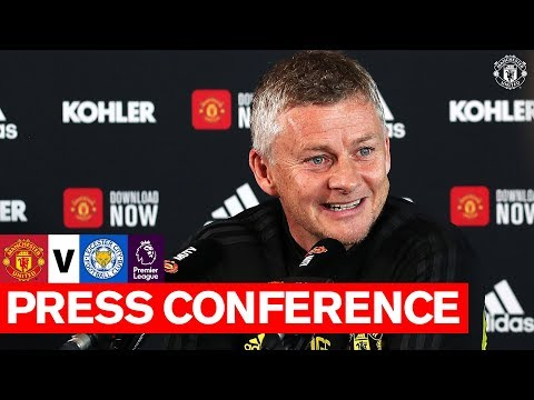 Manager's Press Conference | Manchester United v Leicester City | Premier League