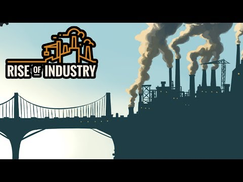 The Kingdom of TOAST Goes Industrial!  (Rise of Industry Part 1 - The Citrus Baron)