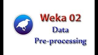 Weka Tutorial 02: Data Preprocessing 101 (Data Preprocessing)