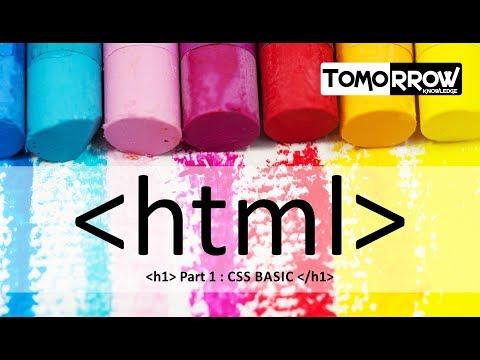 Tomorrow Knowledge : HTML Css Basic Part-1