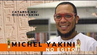 Michel Yakini no Egito - Campanha de financiamento coletivo