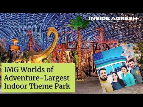 Wooh Wooh! IMG World of Adventure Dubai- World's Largest Indoor Theme Park