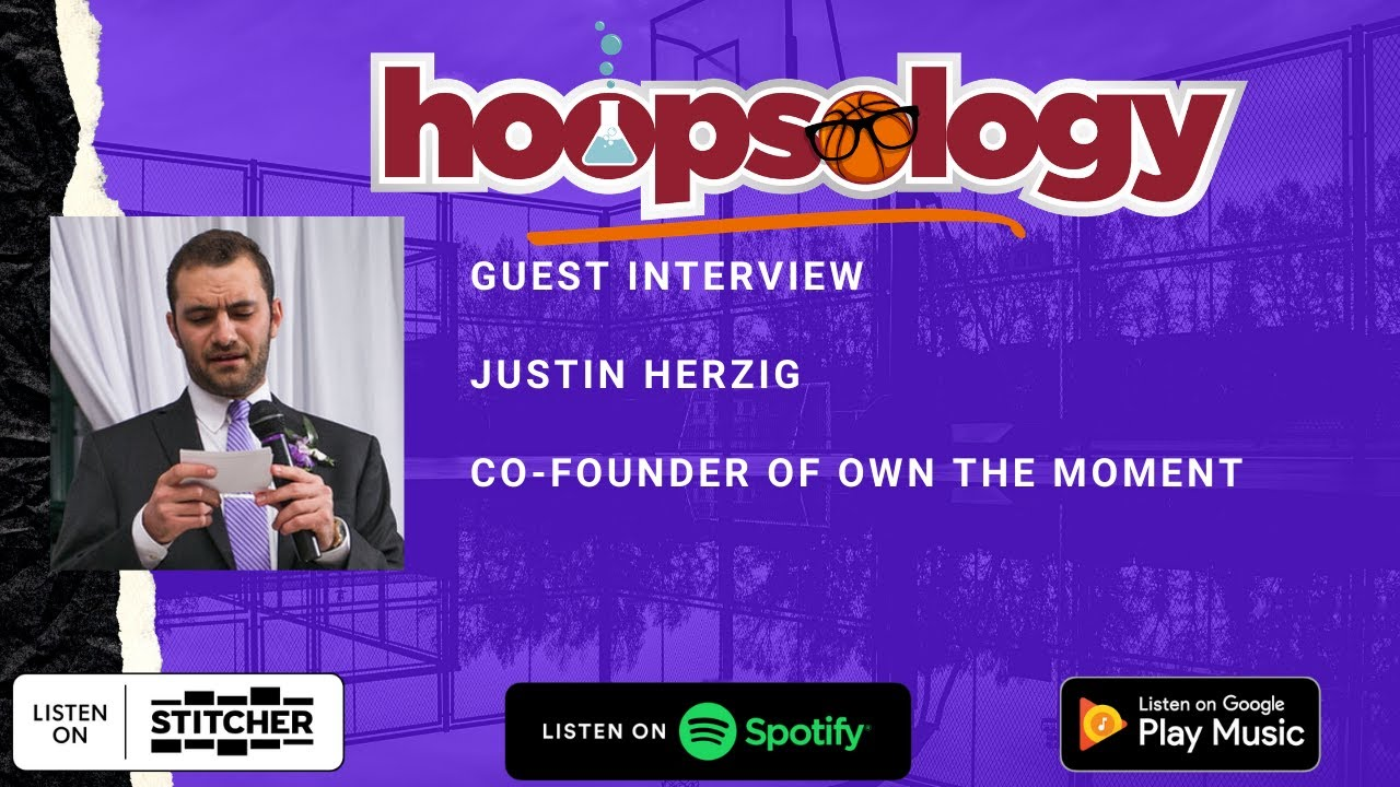 Hoopsology Interview: Justin Herzig of Own The Moment NFT