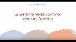 Le système Veille-Sommeil dans la Création (Fr)