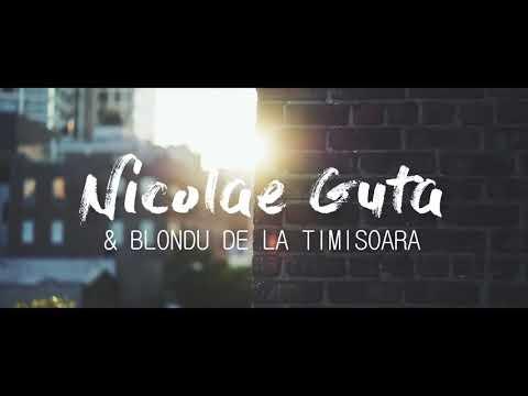 Nicolae guta și Blondu de la Timișoara Am pierdut în viața mea [HIT 2018]