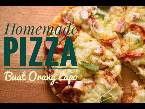 Homemade Pizza | Resepi Pizza Dirumah