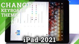 كيفية تخصيص سمة لوحة المفاتيح على iPad 2021 - ضبط مظهر لوحة المفاتيح