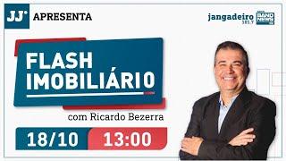 Programa Flash Imobiliário com Ricardo Bezerra 18/10/2021