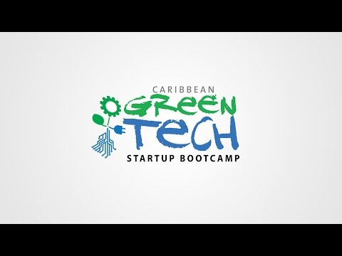 Caribbean Climate Innovation Centre's Green Tech Startup Boot Camp TRINIDAD [ NH PRODUCTIONS TT ]