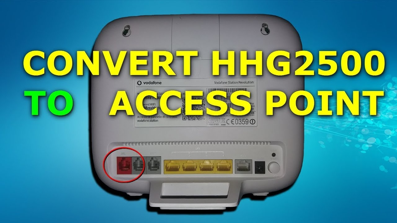 Convert Vodafone Station Huawei HHG2500 Router To Access Point | إلى أكسس  بوينت HHG2500 تحويل راوتر