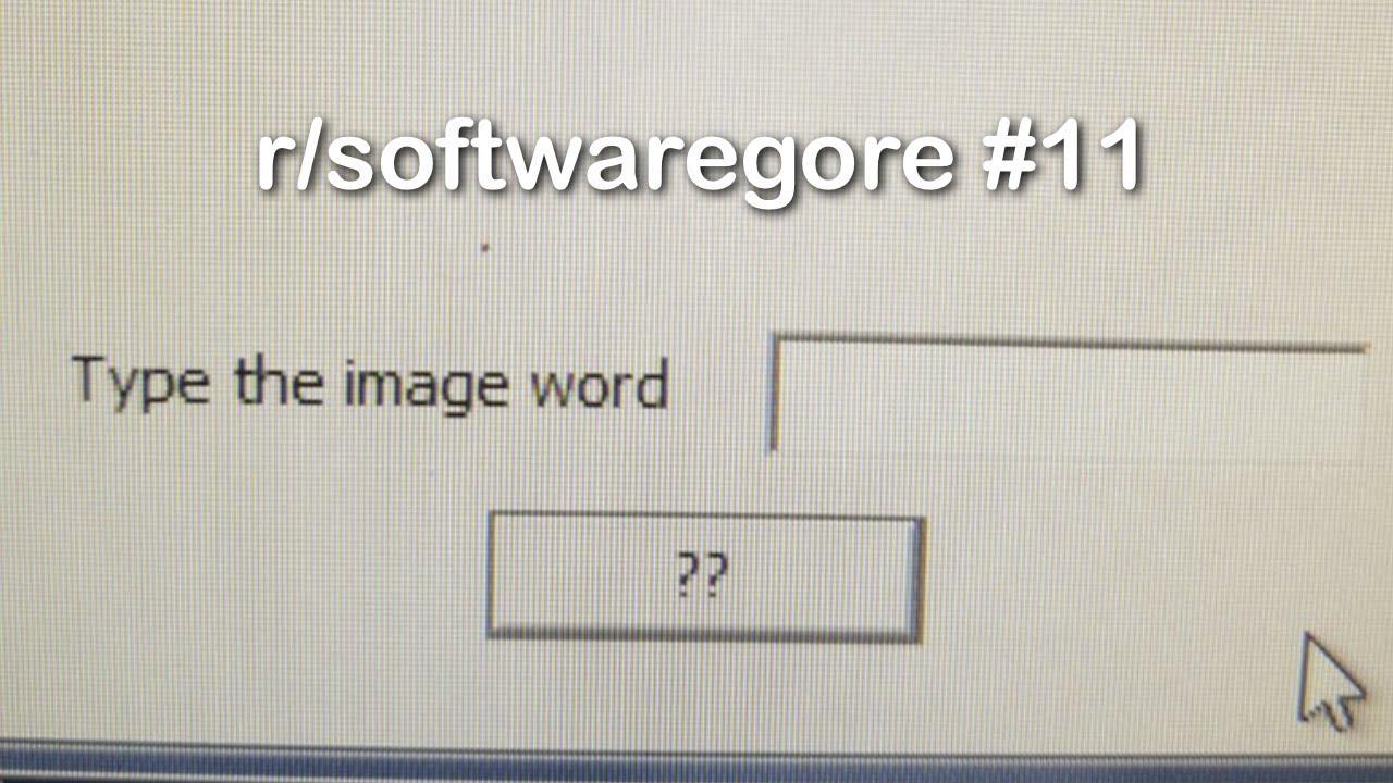 r-softwaregore-best-posts-11