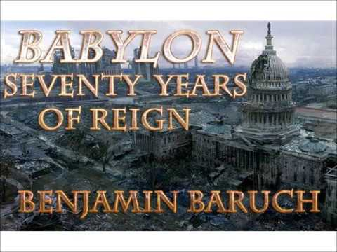 Babylon Seventy Years of Reign with Benjamin Baruch Remnant Call