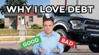 WHAT IS GOOD DEBT? (Using Debt to Build Wealth)