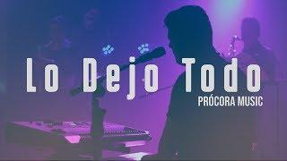Lo Dejo Todo - Prócora Music [Official Audio] Con Letra
