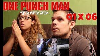 One Punch Man Season 1 Episode 6 REACTION!
