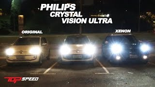 Teste Philips Crystal vision Ultra - Efeito Xenon