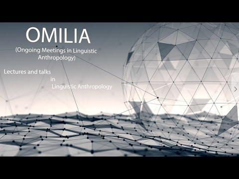 OMILIA 2B - A - Linguistic Anthropology Lecture Series - Semiotics