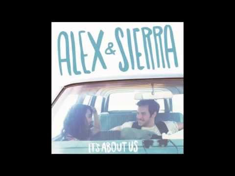 Alex & Sierra - Little Do You Know → 1 Hour
