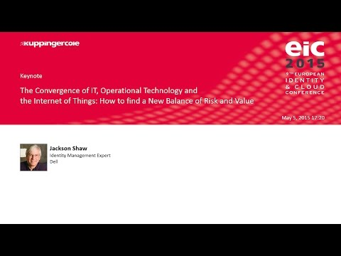 Jackson Shaw - The Convergence of IT, Operational Technology and the Internet of Things