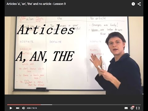 Articles 'a', 'an', 'the' and no article - Lesson 9