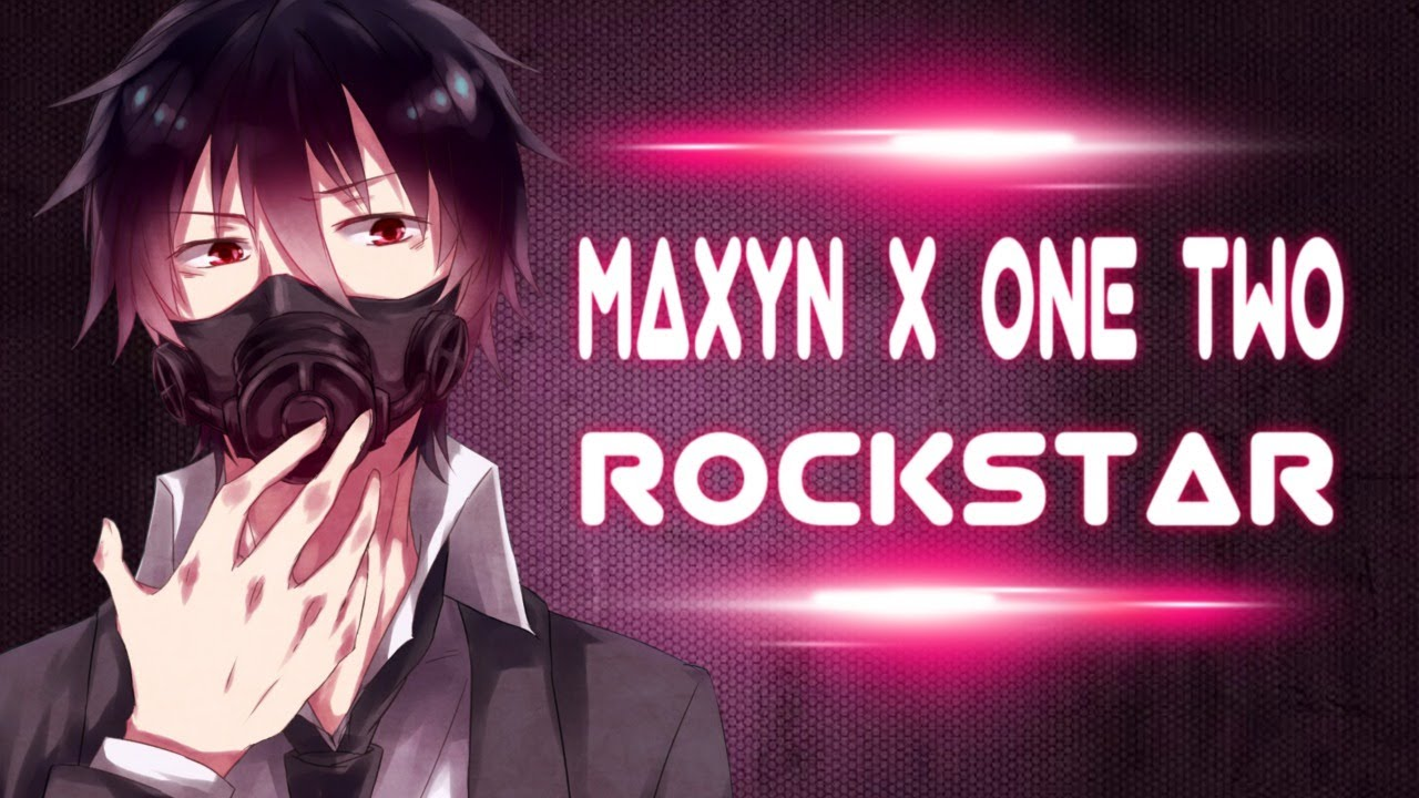 Maxyn X One Two - Rockstar