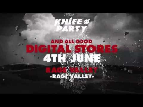 Клип Knife Party - Rage Valley
