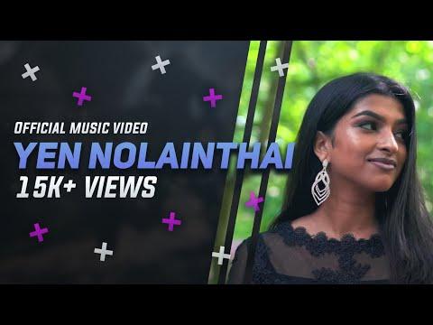 YEN NOLAINTHAI Official Music Video 4K | Krish S - Kirshan - Gayathry