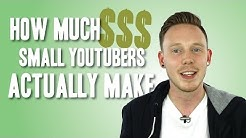 HOW MUCH DO SMALL YOUTUBERS MAKE