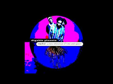 Digable Planets - Time & Space (A New Refutation Of)