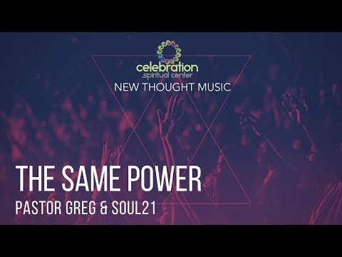New Thought Music: The Same Power