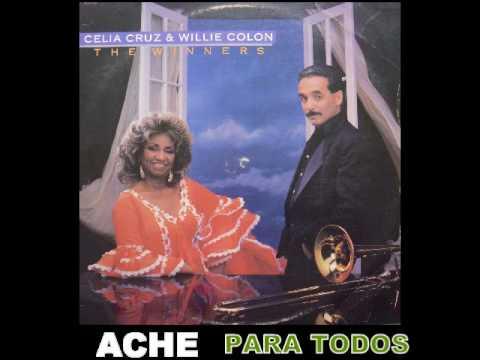ACHE PARA TODOS-WILLIE COLON Y CELIa
