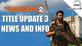 Division 2 Title Update 3 News And Info!