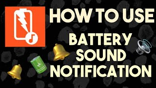 How to use Battery Sound Notification on Android | Tutorial | BuksTV screenshot 2