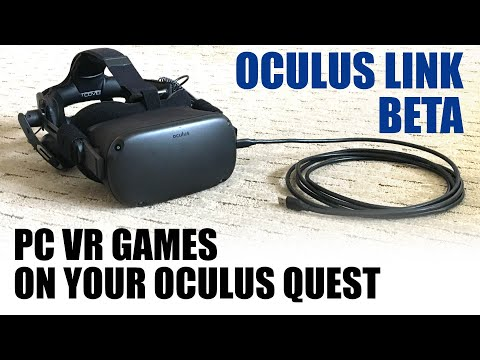 Oculus Link Beta is here! Play PC VR games on your Quest