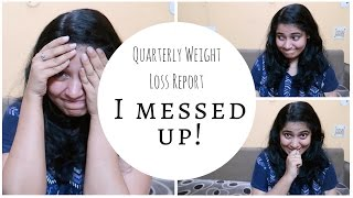 Quarterly Weight Loss Report and Weight Loss Motivation  Indian Lifestyle & Mommy channel